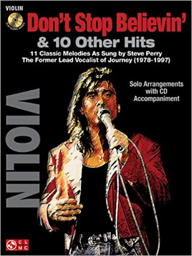 dont stop believin 10 hits from former lead vocalist of journey steve perry for violin