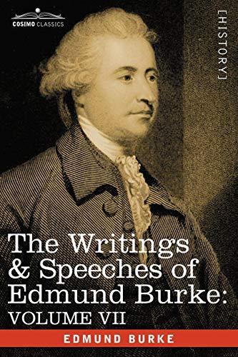 The Writings & Speeches of Edmund Burke: Volume VII - Speeches in Parliament; Abridgement of English History (Vol VII)