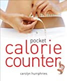 Pocket Calorie Counter: The Little Book That Measures and Counts Your Portions Too