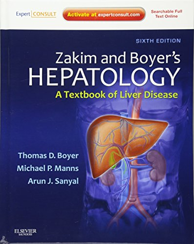 Zakim and Boyer's Hepatology: A Textbook of Liver Disease - Expert Consult: Online and Print