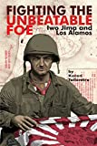 Fighting the Unbeatable Foe: Iwo Jima and Los Alamos