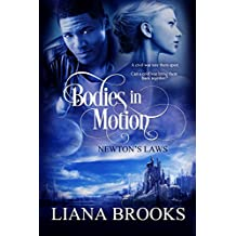 Bodies In Motion (Newton's Laws Book 1)