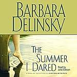 The Summer I Dared | Barbara Delinsky
