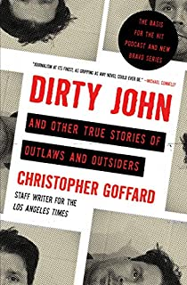 Book Cover: Dirty John and Other True Stories of Outlaws and Outsiders
