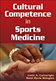 img - for Cultural Competence in Sports Medicine book / textbook / text book