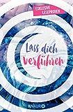Books : Lass dich verführen: Große Gefühle bei Knaur: Ausgewählte Leseproben von Melinda Metz, Marie Matisek, Laura Jane Williams, Casey McQuiston uvm. (German Edition)