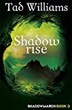Shadowrise: Shadowmarch Book 3