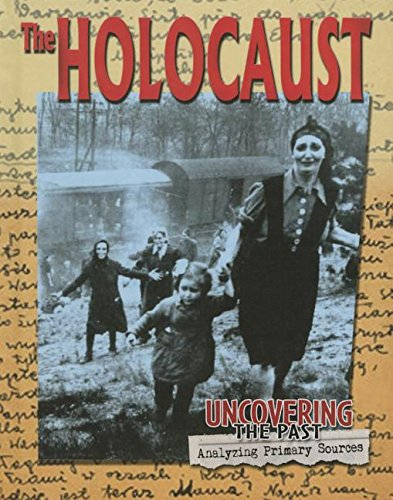 Download The Holocaust (Uncovering the Past: Analyzing Primary Sources) pdf
