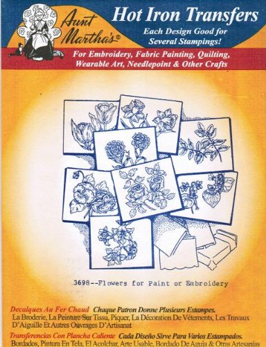 (Flowers for Paint or Embroidery Aunt Martha's Hot Iron Embroidery Transfer)