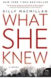 What She Knew: A Novel