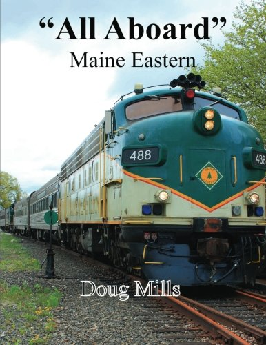 """All Aboard"" Maine Eastern"