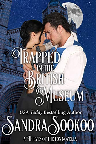 Trapped in the British Museum (Thieves of the Ton Book 7) by [Sookoo, Sandra]