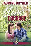 Love's Courage (First Street Church Book 14)