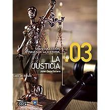 La Justicia.: Libro de Bolsillo La Justicia a través de la Historia. (Spanish Edition)
