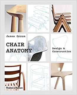 Amazoncom Chair Anatomy Design And Construction 9780500021750
