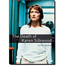 Oxford Bookworms Library, New Edition: Level 2 (700 headwords) The Death of Karen Silkwood