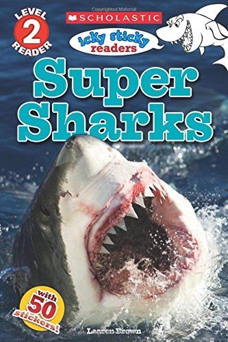 Icky Sticky: Super Sharks (Scholastic Reader, Level 2)