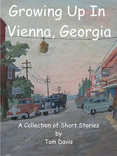 growing-up-in-vienna-georgia-a-collection-of-short-stories