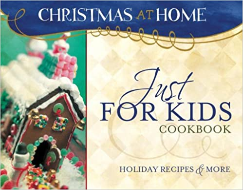 JUST FOR KIDS COOKBOOK (Christmas at Home (Barbour))