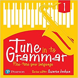2616020105d31f Tune Into Grammar for ICSE Class 1 Paperback – Jul 2017. by Swarna Joshua  (Author). 4.3 out of 5 stars 15 customer reviews