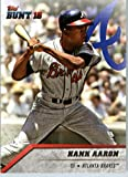 2016 Topps Bunt #192 Hank Aaron Atlanta Braves Baseball Card in Protective Screwdown Display Case