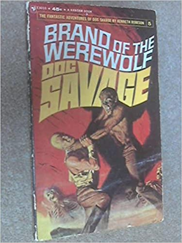 Brand of the werewolf a doc savage adventure 5 kenneth robeson brand of the werewolf a doc savage adventure 5 kenneth robeson amazon books fandeluxe Images