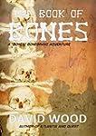The Book of Bones: A Bones Bonebrake...