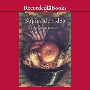 Sopita de fideo [Noodle Soup (Texto Completo)] Audiobook