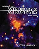 Introductory Astronomy and Astrophysics (Saunders Golden Sunburst Series)