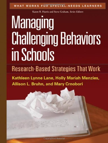 By Kathleen Lynne Lane - Managing Challenging Behaviors in Schools: Research-Based Strategies That Work (What Works for Special-needs Learners) (10.9.2010)