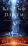 Book cover image for Beyond Death (The Afterlife Series Book 1)
