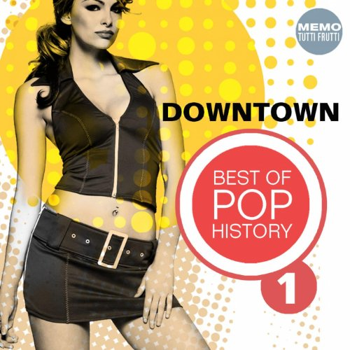 Downtown - Best of Pop History...