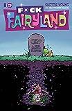 #8: I HATE FAIRYLAND #16 FCK (UNCENSORED) FAIRYLAND VARIANT COVER
