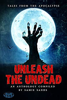Unleash the Undead by [Drake, J, Jara, Matias, Prundaru, Ana, Herring, Dale, Graham, Jonny, Rosario, Klarissa, Sagar, Akash, Shepherd, Rob, Edwards, Kayleigh, Toinini, Diego]
