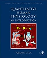 Quantitative Human Physiology: An Introduction (Biomedical Engineering)