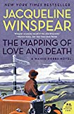 The Mapping of Love and Death: A Maisie Dobbs Novel (P.S.)