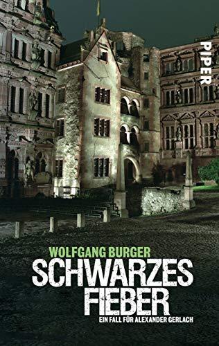 Schwarzes Fieber: Ein Fall für Alexander Gerlach (Alexander-Gerlach-Reihe 4) (German Edition) (Alexander Schwarz)