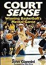 Court Sense: Winning Basketball's Mental Game