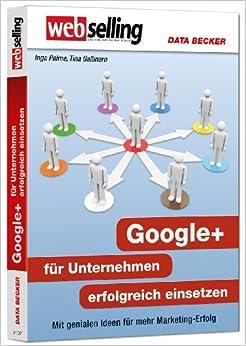 Webselling - Google+ für Unternehmen