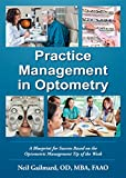 Practice Management in Optometry: A Blueprint for