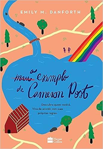 { #RESENHA } O MAU EXEMPLO DE CAMERON POST - EMILY M. DANFORTH