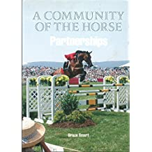 A Community of the Horse: Partnerships