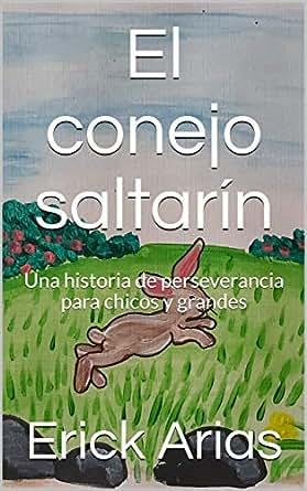 Amazon.com: El conejo saltarín: Una historia de ...