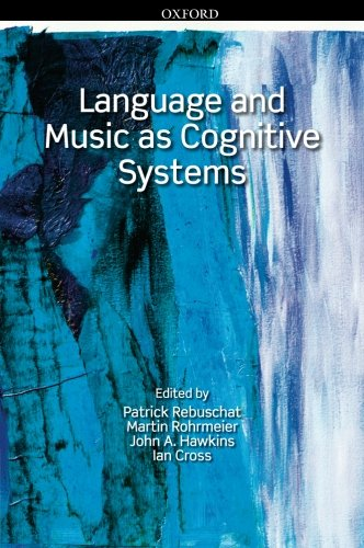 Language and Music as Cognitive Systems by Brand: Oxford University Press, USA