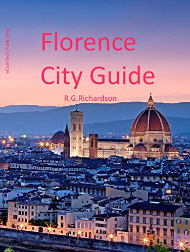 Florence City Guide (Europe Travel Series Book (Bed Breakfast Florence)