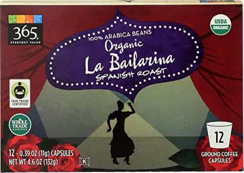 365 Everyday Value, Organic La Bailarina Spanish Roast Coffee Capsule - 12 count, 4.6 Ounce
