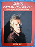 Advanced Portrait Photography, Roger W. Hicks, 0713716770