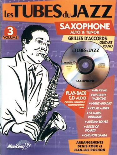 Download Tubes du Jazz saxophone Vol 3 (+ 1 cd) PDF