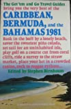 The Caribbean, Bermuda, and the Bahamas, 1981, Stephen Birnbaum, 0395297494
