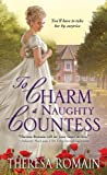 To Charm a Naughty Countess: An enchanting and emotional Regency Romance (Matchmaker Trilogy Book 2)